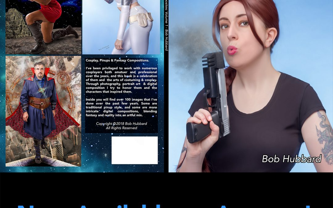 Now Available: COSPLAY Pinups & Composites Volume 1