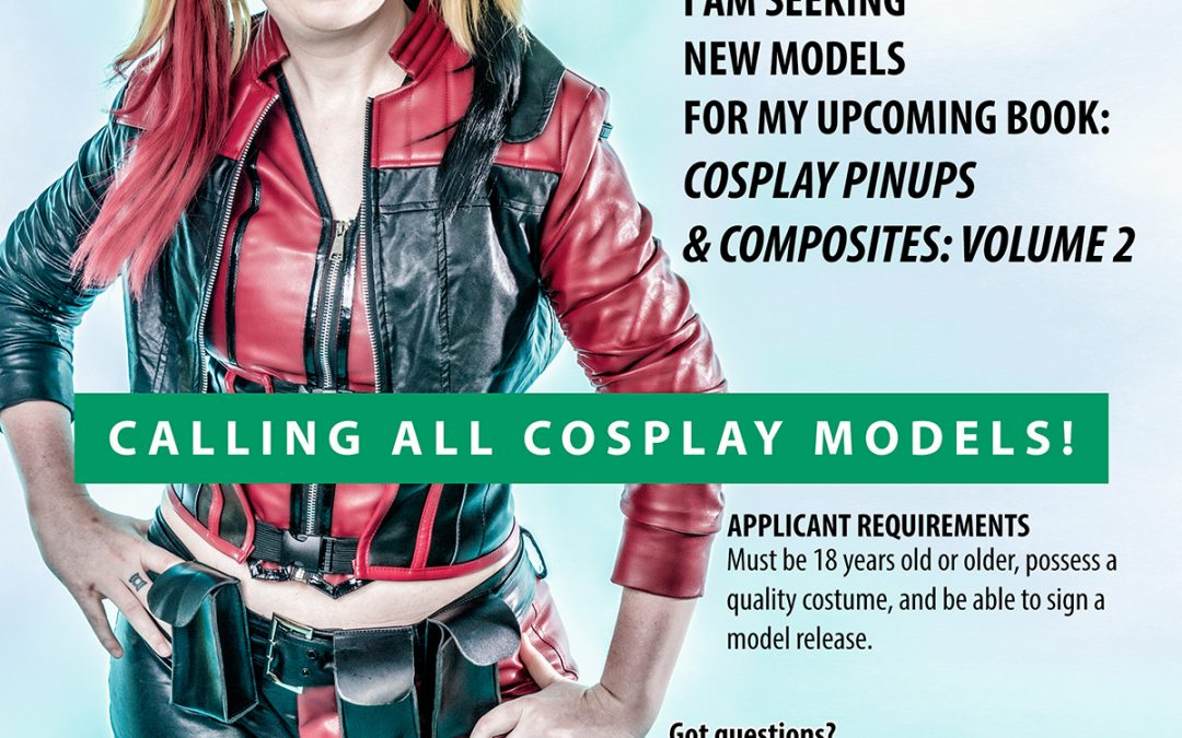Model Call: Models for Cosplay Pinups & Composites Volume 2 – Revised